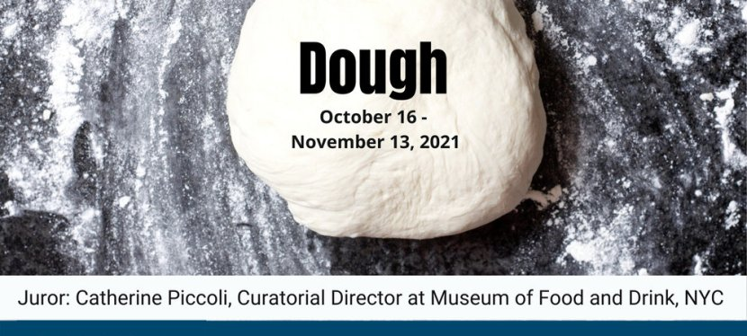 Hera Gallery and Educational Foundation announces a National Juried open call called 'Dough'